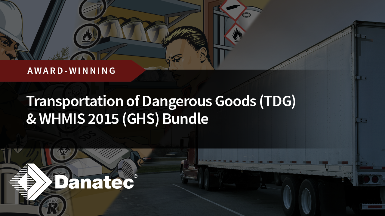 Transportation of Dangerous Goods (TDG) & WHMIS 2015 (GHS) Bundle