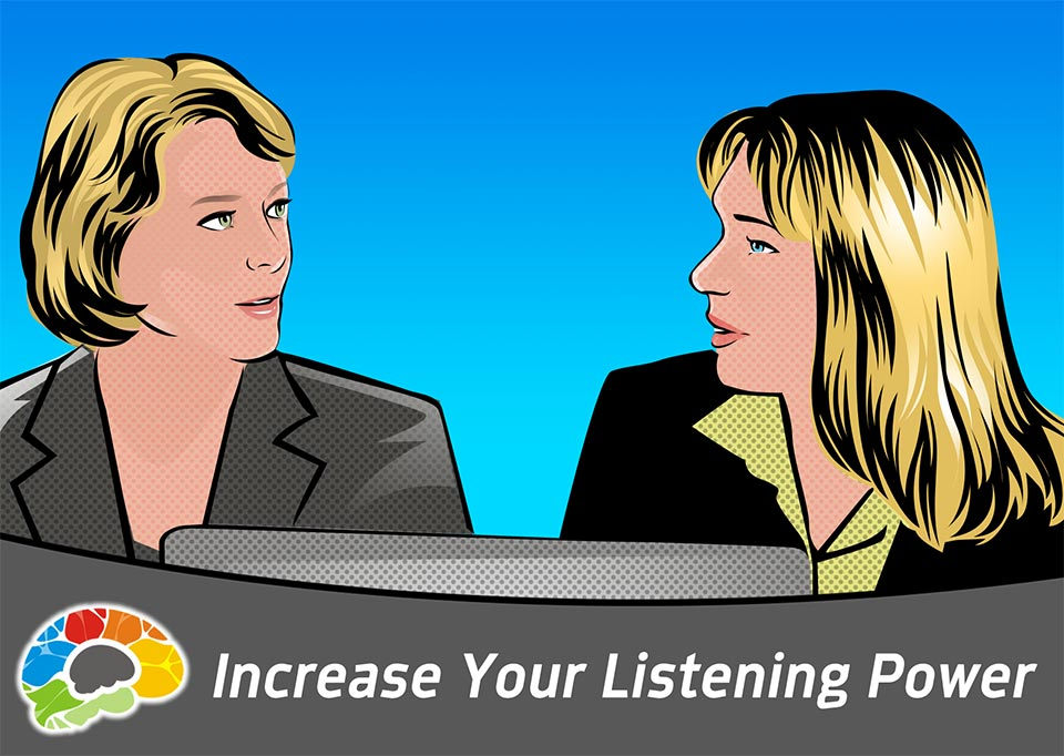 Increase your listening power